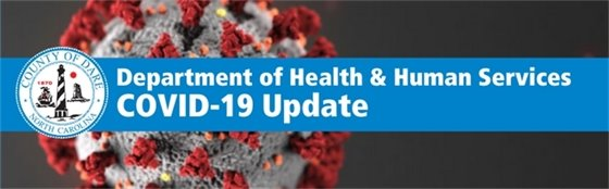 County Dept. of Health and Human Services COVID-19 Update